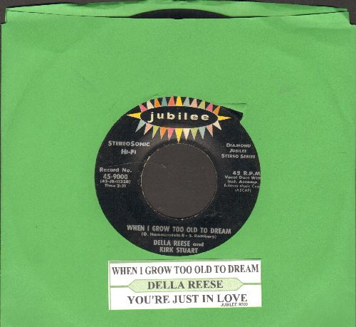 Reese, Della & Kirk Stuart - When I Grow Too Old To Dream/You're Just In Love (with juke box label) - EX8/ - 45 rpm Records