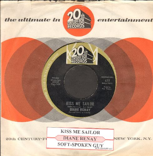 Renay, Diane - Kiss Me Sailor/Soft-Spoken Guy (with juke box label and 20th Century-Fox company sleeve) - EX8/ - 45 rpm Records