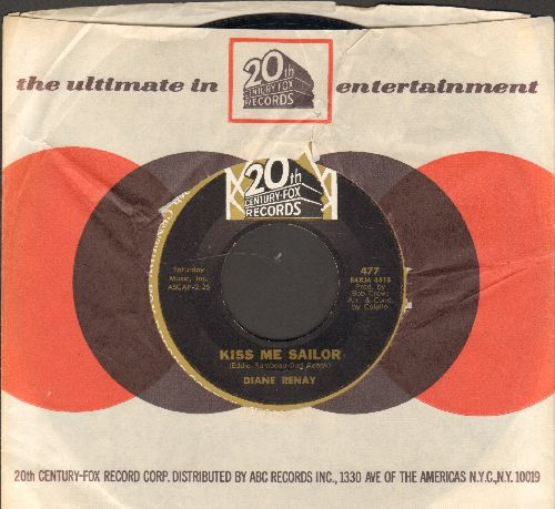Renay, Diane - Kiss Me Sailor/Soft-Spoken Guy (with 20th Century-Fox company sleeve) - NM9/ - 45 rpm Records