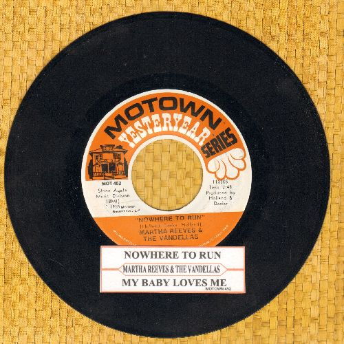 Martha & The Vandellas - Nowhere To Run/My Baby Loves Me (double-hit re-issue with juke box label) - NM9/ - 45 rpm Records