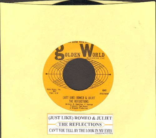 Reflections - (Just Like) Romeo & Juliet/Can't You Tell By The Look In My Eyes (with juke box label) - EX8/ - 45 rpm Records
