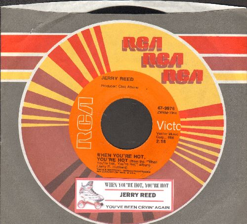 Reed, Jerry - When You're Hot, You're Hot (When You're Not, You're Not)/Youv've Been Cryin' Again (with juke box label and RCA company sleeve) - NM9/ - 45 rpm Records