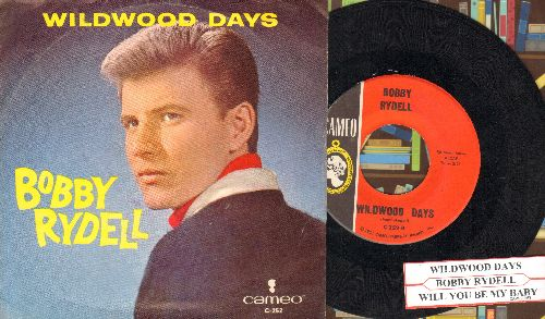 Rydell, Bobby - Wildwood Days/Will You Be My Baby (with picture sleeve and juke box label) - NM9/EX8 - 45 rpm Records