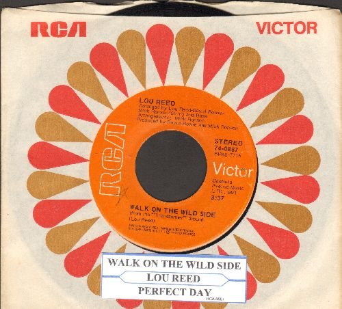 Reed, Lou - Walk On The Wild Side/Perfect Day (with juke box label and RCA company sleeve) - EX8/ - 45 rpm Records