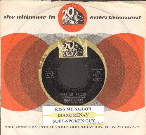 Renay, Diane - Kiss Me Sailor/Soft-Spoken Guy (with juke box label and 20th Century-Fox company sleeve) - VG7/ - 45 rpm Records