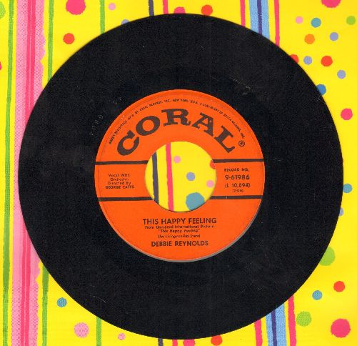 Reynolds, Debbie - This Happy Feeling/Hillside In Scotland  - VG7/ - 45 rpm Records