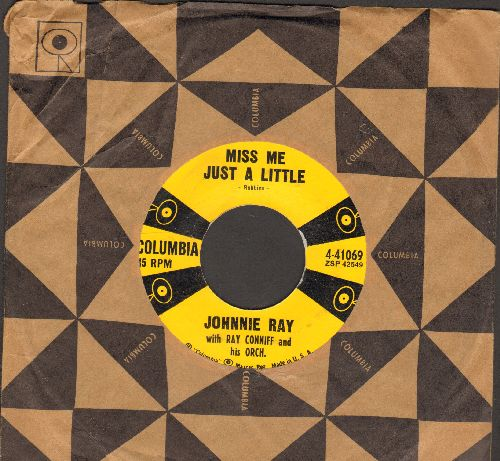 Ray, Johnnie - Miss Me Just A Little/Soliloquy Of A Fool (with vintage Columbia company sleeve) - EX8/ - 45 rpm Records