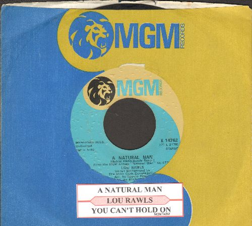 Rawls, Lou - A Natural Man/You Can't Hold On (with juke box label and MGM company sleeve) - EX8/ - 45 rpm Records