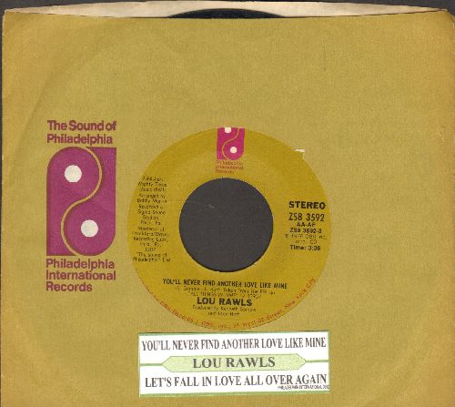 Rawls, Lou - You'll Never Find Another Love Like Mine/Let's Fall In Love All Over Again (with juke box label and company sleeve) - EX8/ - 45 rpm Records