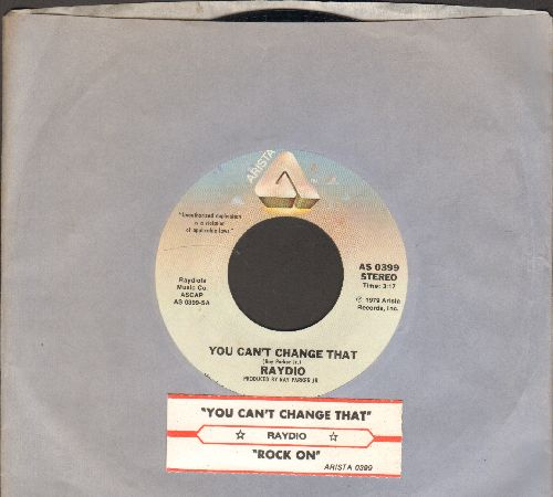 Raydio - You Can't Change That/Rock On (with juke box label and Arista company sleeve) - NM9/ - 45 rpm Records