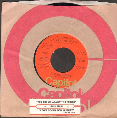 Reddy, Helen - You And Me Against The World/Love Song For Jeffrey (with juke box label and Capitol company sleeve) - EX8/ - 45 rpm Records