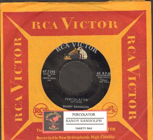 Randolph, Randy - Percolator (Ich will keine Schokolade)/Yakety Sax (RARE vintage Novelty 2-sider with juke box label and company sleeve) - EX8/ - 45 rpm Records