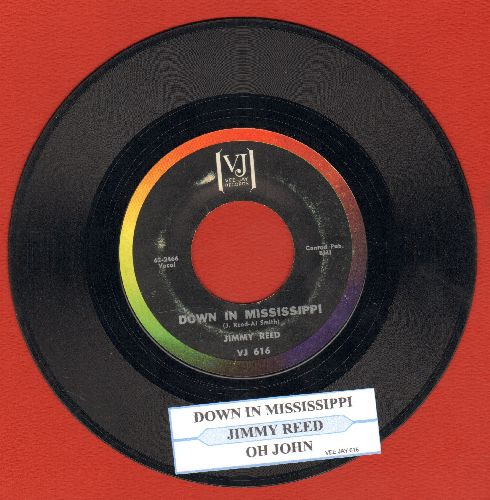 Reed, Jimmy - Down In Mississippi/Oh John (with juke box label) - EX8/ - 45 rpm Records