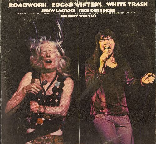 Winter, Edgar  - Roadwork Edgar Winter's White Trash featuring Jerry Lacroix, Rick Derringer, Johnny Winter: Tobacco Road, Back In The U.S.A., Cool Fool (2 vinyl STEREO LP records, gate-fold cover) - NM9/VG7 - LP Records