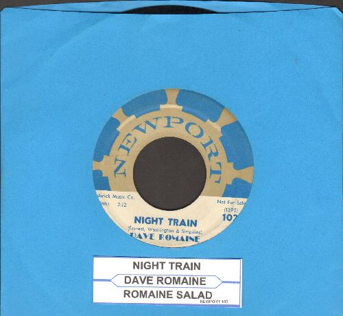 Romaine, Dave - Night Train/Romaine Salad (FANTASTIC Jazz Instrumental 2-sider with juke box label) - EX8/ - 45 rpm Records