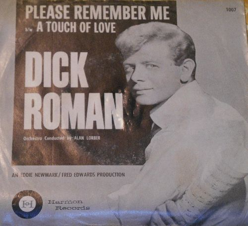 Roman, Dick - Please Remember Me/A Touch Of Love (with picture sleeve) - NM9/VG7 - 45 rpm Records
