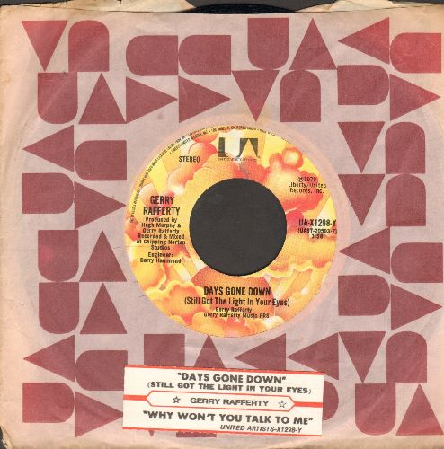 Rafferty, Gerry - Days Gone Down/Why Won't You Talk To Me (with juke box label and United Artists company sleeve) - EX8/ - 45 rpm Records
