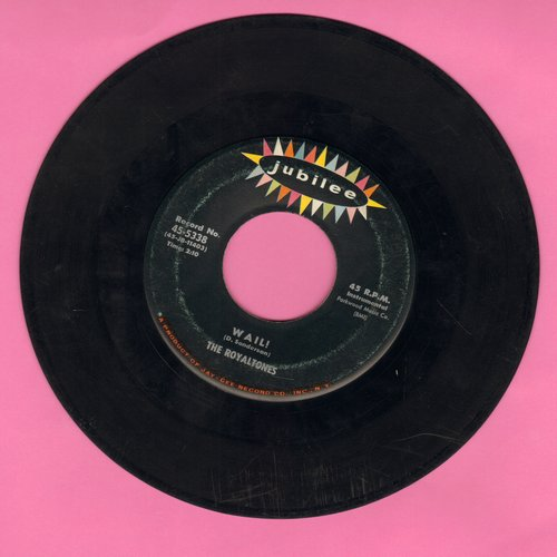 Royaltones - Wail!/Poor Boy - VG7/ - 45 rpm Records