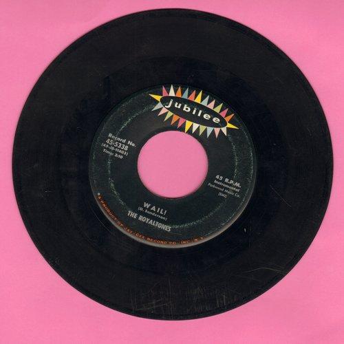 Royaltones - Wail!/Poor Boy - VG7/ - 45 rpm Records