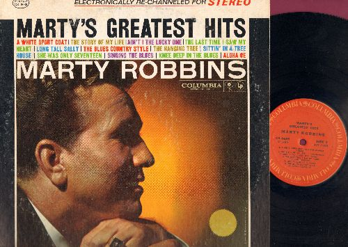 Robbins, Marty - Marty's Greatest Hits: A White Sport Coat, The Story Of My Life, Ain't I The Lucky One, The Last Time I Saw My Heart, Long Tall Sally, The Blues Country Style, The Hanging Tree, Sittin' In A Tree House, She Was Only Seventeen (He Was One