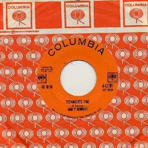 Robbins, Marty - Teenager's Dad/Cigarettes And Coffee Blues (with Columbia company sleeve) - EX8/ - 45 rpm Records