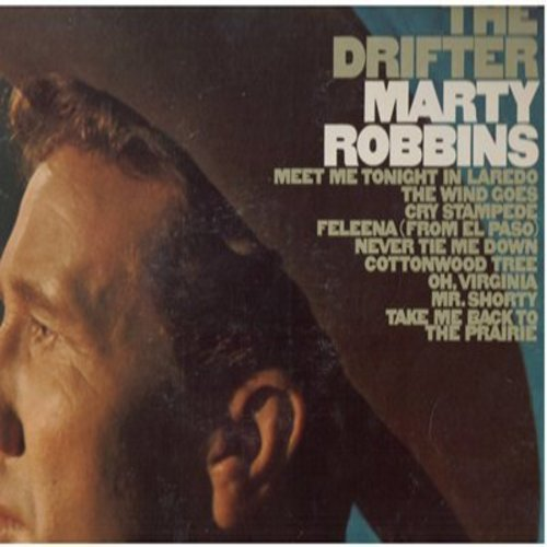 Robbins, Marty - The Drifter: Take Me Back To The Prairie, Meet Me Tonight In Laredo, Cry Stampede, Cottonwood Tree, Mr. Shorty (Vinyl STEREO LP record) - NM9/VG7 - LP Records