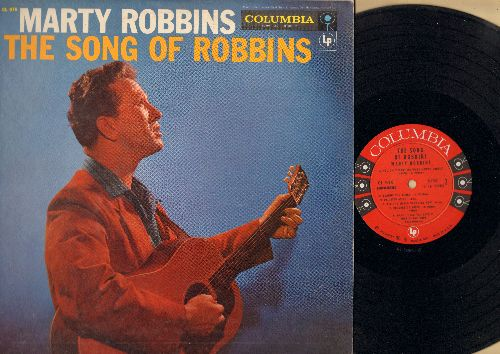 Robbins, Marty - The Song Of Robbins: Have I Told You Lately That I Love You, Lovesick Blues, Boquet Of Roses, I Never Let You Cross My Mind (Vinyl MONO LP record, 1957 first pressing) - EX8/EX8 - LP Records