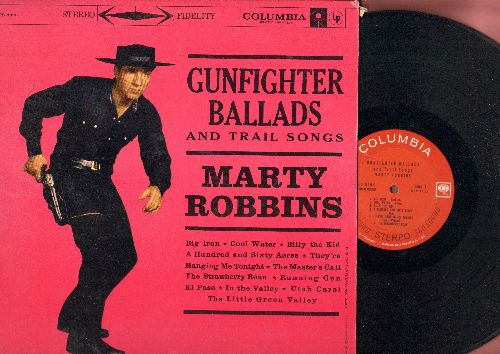 Robbins, Marty - Gunfighter Ballads And Trail Songs: Big Iron, Cool Water, Running Gun, El Paso (vinyl STEREO LP record) - EX8/NM9 - LP Records