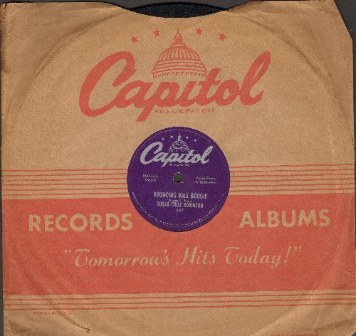 Robinson, Sugar Chile - Bouncin' Ball Boogie/Say, Little Girl (10 inch 78rpm record with Capitol company sleeve) - NM9/ - 78 rpm