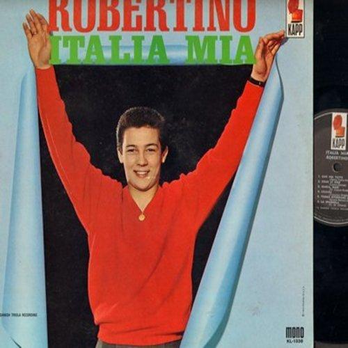 Robertino - Italia Mia: Uno Per Tutte, Vorrei Ritornare A Te!, Addio Signiora, La Spagnola, Liliana (Vinyl MONO LP record, US Pressing, sung in Italian) - NM9/EX8 - LP Records