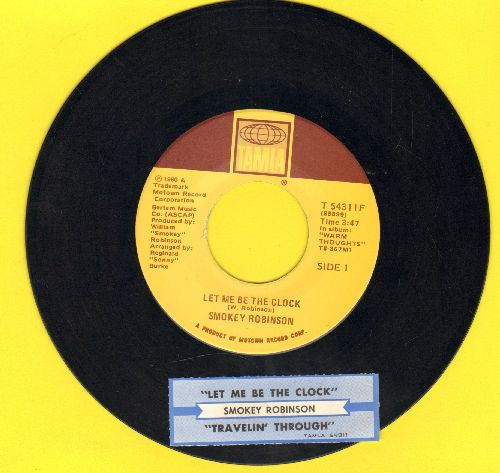 Robinson, Smokey - Let Me Be The Clock/Travelin' Through (with juke box label) - EX8/ - 45 rpm Records