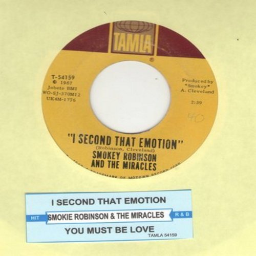 Robinson, Smokey & The Miracles - I Second That Emotion/You Must Be Love (with juke box label) - EX8/ - 45 rpm Records