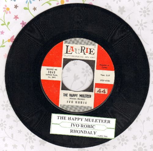 Robic, Ivo - The Happy Muletter (Der Muli Song)/Rhondaly (US Pressing, sung in German, with juke box label)  - NM9/ - 45 rpm Records