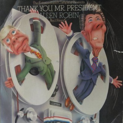Robin, Allen and Friends - Thank You, Mr. President - Includes hilarious Interview with Governor Reagan (Vinyl STEREO LP record) - EX8/EX8 - LP Records