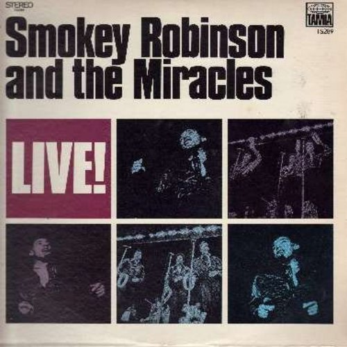 Robinson, Smokey & The Miracles - Live!: I Second That Emotion, Up Up And Away, Walk On By, Yesterday, Mickey's Monkey, Ooo Baby Baby, Going To A Go Go (Vinyl STEREO LP record) - VG7/EX8 - LP Records