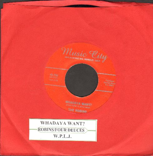 Robins - Whadaya Want?/W.P.L.J. (double-hit re-issue of vintage Doo-Wop recordings with juke box label) - NM9/ - 45 rpm Records