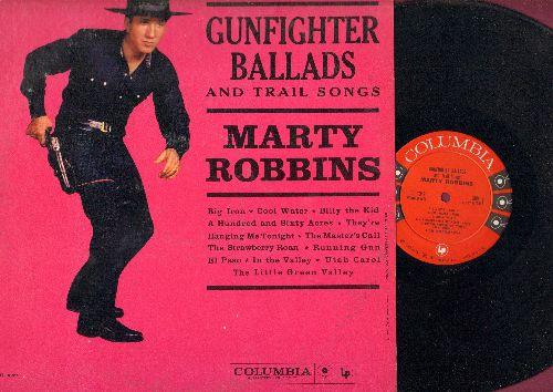 Robbins, Marty - Gunfighter Ballads And Trail Songs: Big Iron, Cool Water, Running Gun, El Paso (vinyl MONO LP record) - EX8/VG7 - LP Records