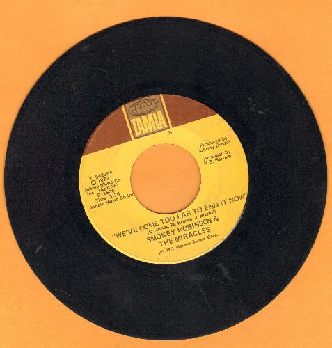 Robinson, Smokey & The Miracles - We've Come Too Far To End It Now/When Sundown Comes - VG7/ - 45 rpm Records