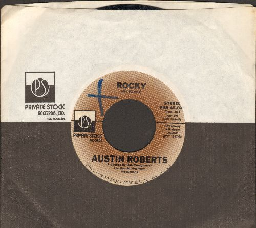 Roberts, Austin - Rocky/You Got The Power (Original 1975 tear-jerker, with company sleeve) - NM9/ - 45 rpm Records