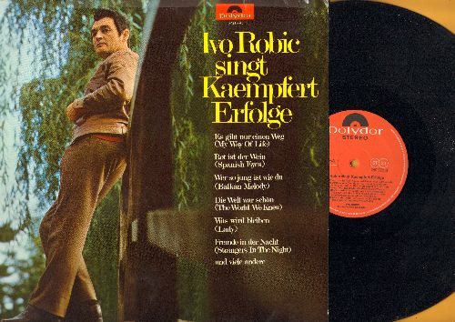 Robic, Ivo - Ivo Robic singt Kaempfert Erfolge: Rot ist der Wein, Fremde in der Nacht, Die Welt war schoen (vinyl STEREO LP record, German Pressing, sung in German) - NM9/VG7 - LP Records