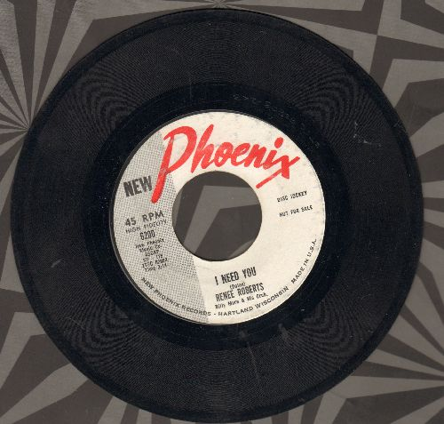 Roberts, Renee - I Need You/(Dear One) Let Me Love You (ENCHANTING 60's Teen Sound 2-sider!)(DJ advance pressing) - EX8/ - 45 rpm Records