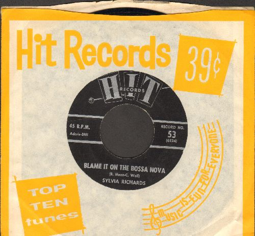 Richards, Sylvia - Blame It On The Bossa Nova/Let's Limbo Some More (by Leroy Jones on flip-side) (contemporary cover version sof hits)(with RARE Hit company sleeve) - NM9/ - 45 rpm Records