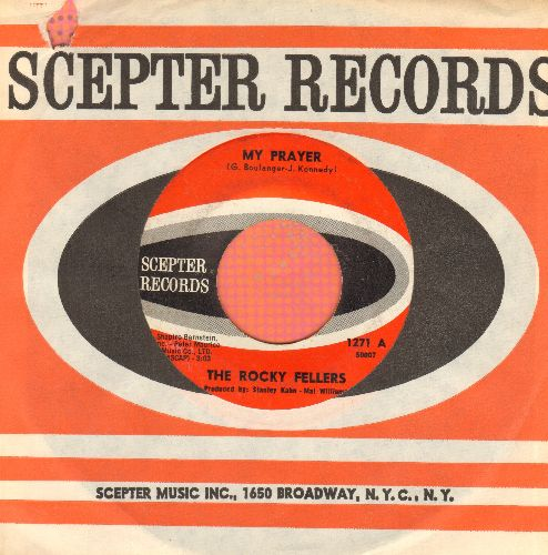 Rocky Fellers - My Prayer/Two Guys From Trinidad (with vintage Scepter company sleeve) - EX8/ - 45 rpm Records