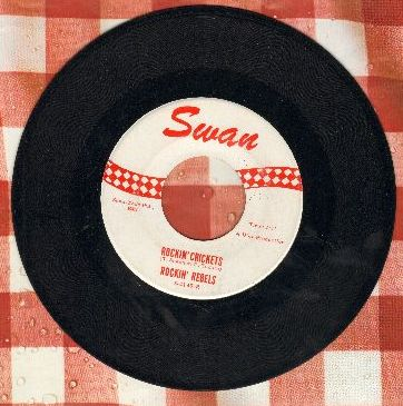 Rockin' Rebels - Rockin' Crickets/Hully Gully Rock  - EX8/ - 45 rpm Records