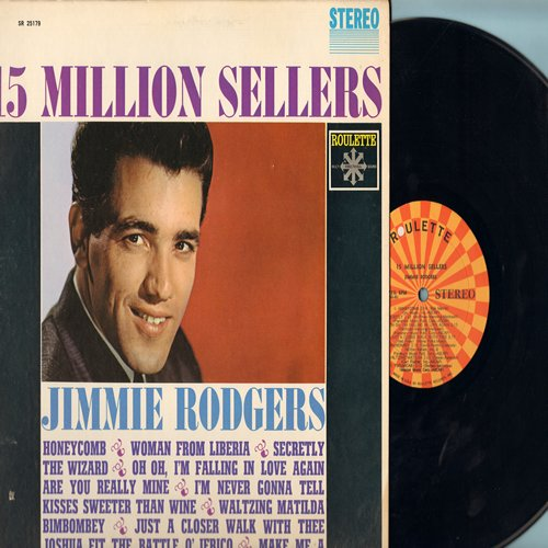 Rodgers, Jimmie - 15 Million Sellers: Honeycomb, Woman From Liberia, Secretly, Kisses Sweeter Than Wine, Waltzing Matilda, Are You Really Mine (Vinyl Stereo LP record) - M10/EX8 - LP Records