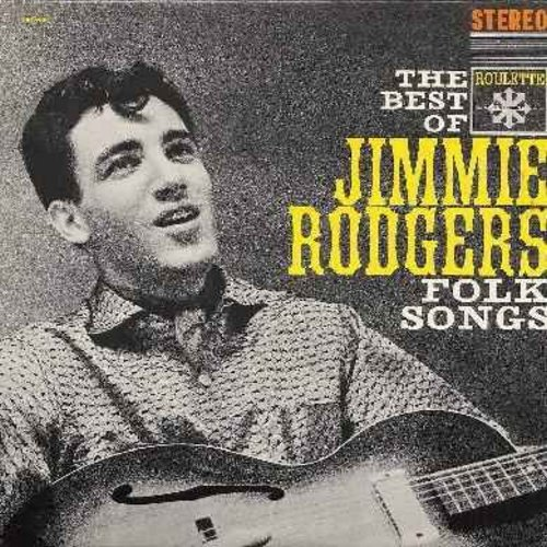 Rodgers, Jimmie - The Best Of Jimmie Rodgers Folk Songs: Shenandoah, Kisses Sweeter Than Wine, Soldier Won't You Marry Me, Bo Diddley, Waltzing Matilda, The Wreck Of The John B (Vinyl STEREO LP record, NICE condition!) - NM9/NM9 - LP Records