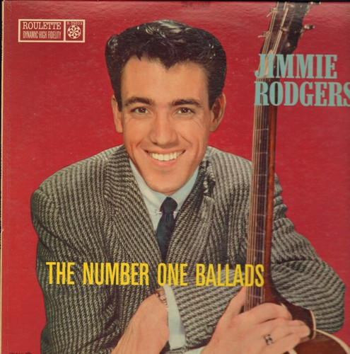 Rodgers, Jimmie - The Number One Ballads: Tammy, True Love, Hey There, Secret Love, Que Sera Sera, Too Young (vinyl MONO LP record) - EX8/EX8 - LP Records