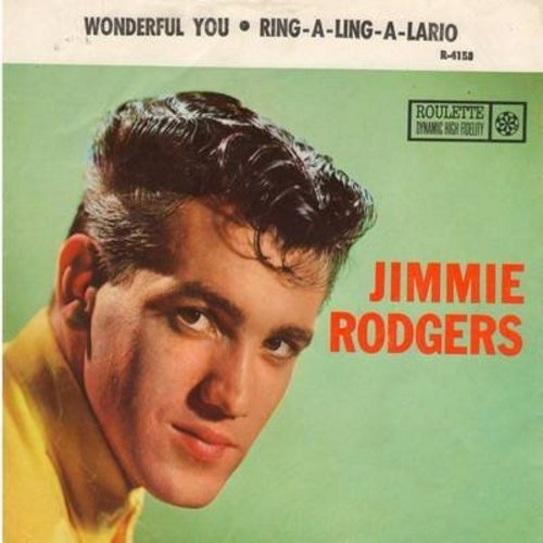 Rodgers, Jimmie - Wonderful You/Ring-A-Ling-A-Lario (with picture sleeve) - NM9/EX8 - 45 rpm Records