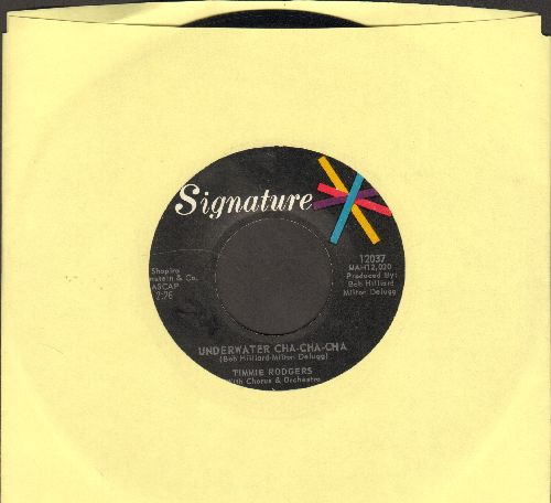 Rodgers, Timmie - First Proposal/Underwater Cha-Cha-Cha - EX8/ - 45 rpm Records