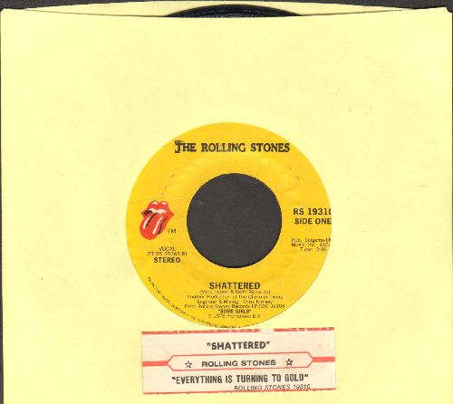 Rolling Stones - Shattered/Evry7thing Is Turning To Gold (with juke box label) - EX8/ - 45 rpm Records